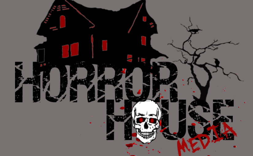 Horror House Media